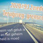Zweden deel 24  Terugweg: Grenscontrole!!
